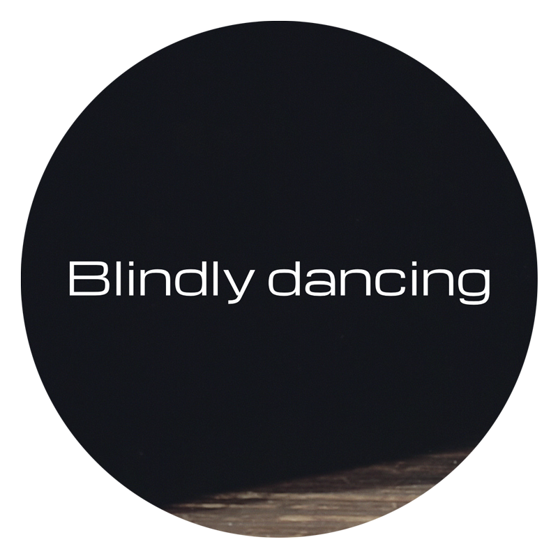 Blindly Dancing